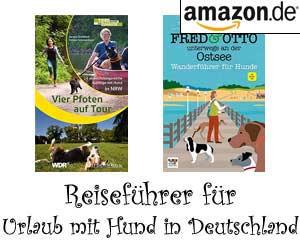 Reiseführer für Urlaub mit Hund in Deutschland